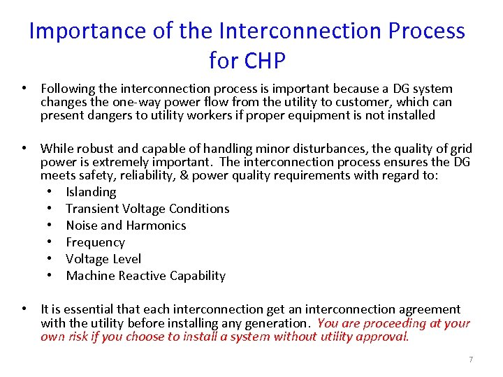 Importance of the Interconnection Process for CHP • Following the interconnection process is important
