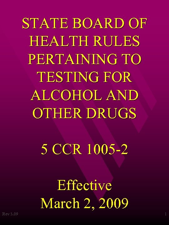 STATE BOARD OF HEALTH RULES PERTAINING TO TESTING FOR ALCOHOL AND OTHER DRUGS 5