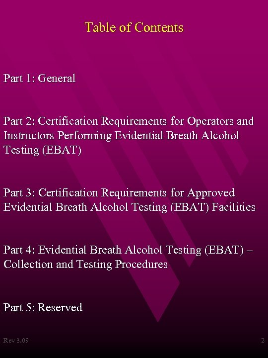 Table of Contents Part 1: General Part 2: Certification Requirements for Operators and Instructors