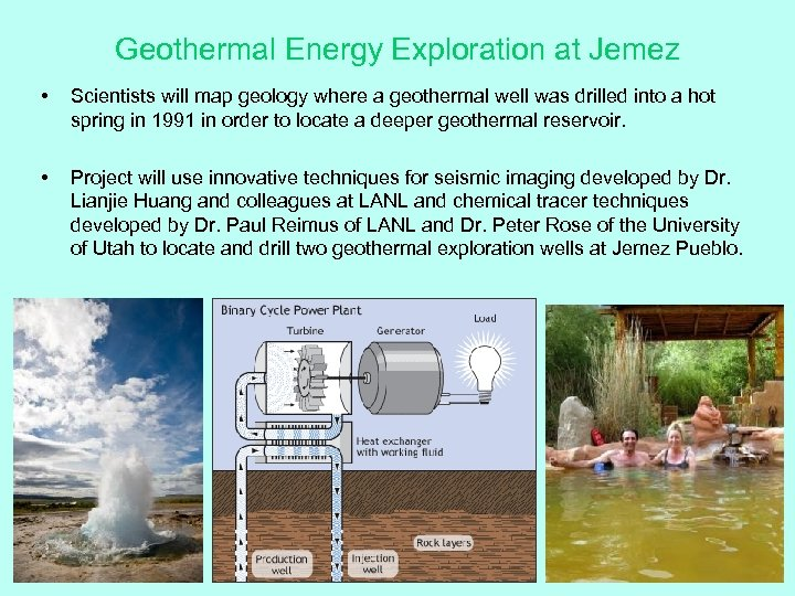 Geothermal Energy Exploration at Jemez • Scientists will map geology where a geothermal well