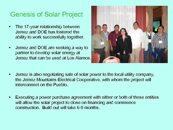 Genesis of Solar Project • The 17 -year relationship between Jemez and DOE has