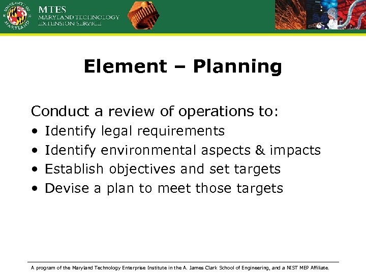 Element – Planning Conduct a review of operations to: • • Identify legal requirements