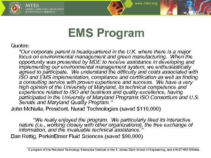 www. mtes. org EMS Program Quotes: