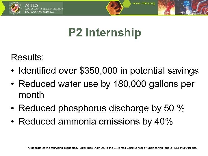 www. mtes. org P 2 Internship Results: • Identified over $350, 000 in potential