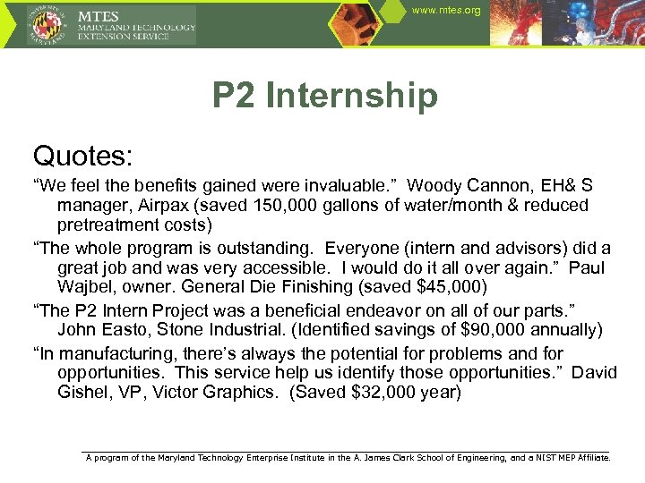 "www. mtes. org P 2 Internship Quotes: ""We feel the benefits gained were invaluable."