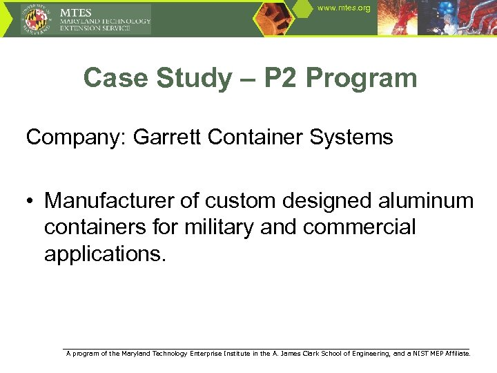 www. mtes. org Case Study – P 2 Program Company: Garrett Container Systems •