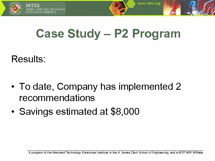 www. mtes. org Case Study – P 2 Program Results: • To date, Company