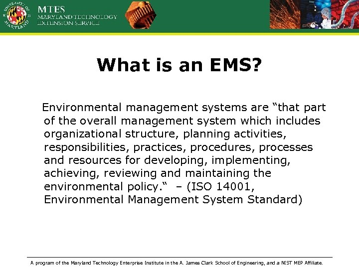 "What is an EMS? Environmental management systems are ""that part of the overall management"
