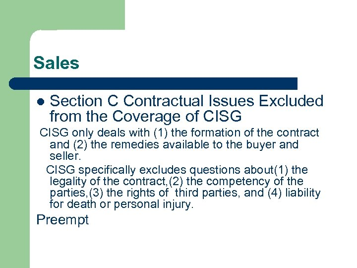 Sales l Section C Contractual Issues Excluded from the Coverage of CISG only deals