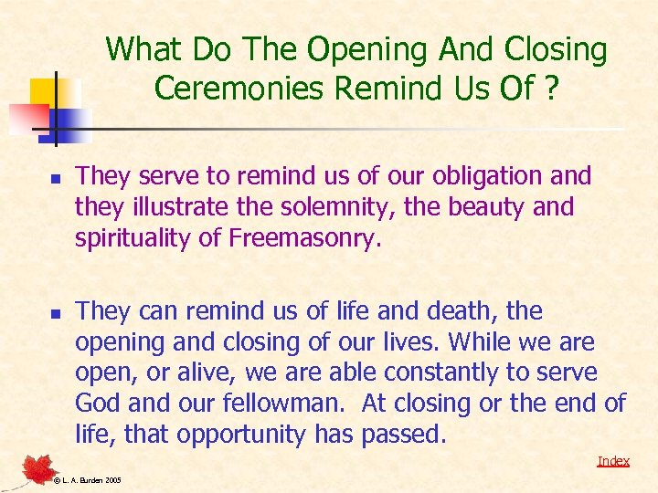 What Do The Opening And Closing Ceremonies Remind Us Of ? n n They