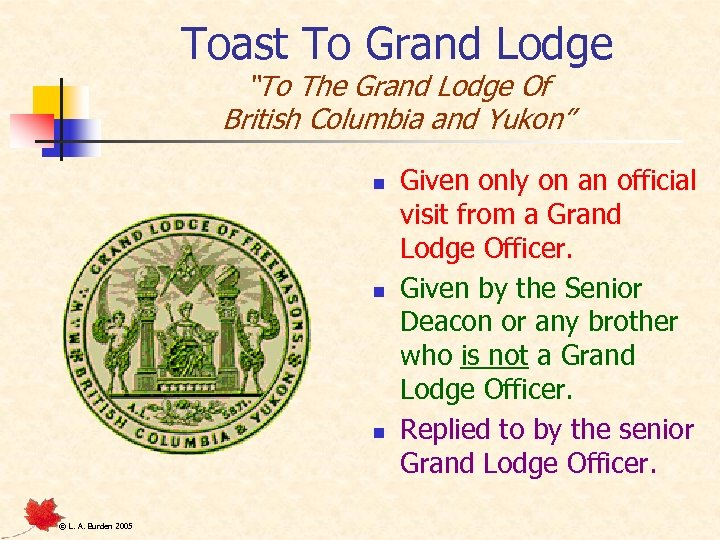 "Toast To Grand Lodge ""To The Grand Lodge Of British Columbia and Yukon"" n"