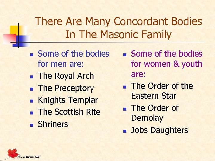 There Are Many Concordant Bodies In The Masonic Family n n n Some of