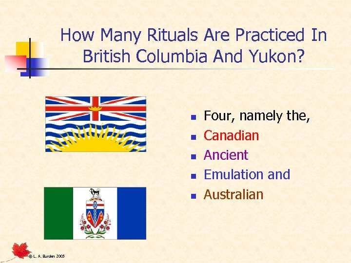 How Many Rituals Are Practiced In British Columbia And Yukon? n n n ©