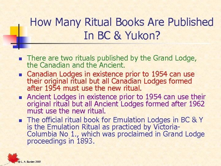 How Many Ritual Books Are Published In BC & Yukon? n n There are