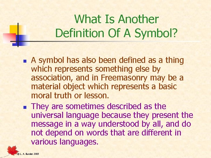What Is Another Definition Of A Symbol? n n A symbol has also been