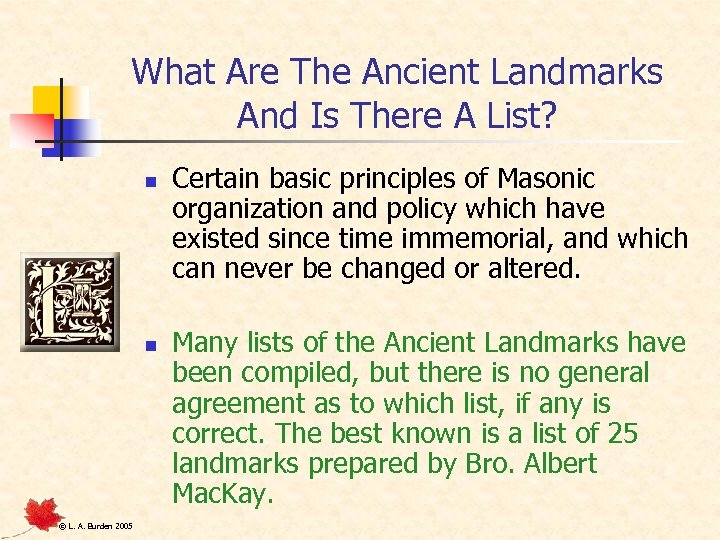 What Are The Ancient Landmarks And Is There A List? n n © L.