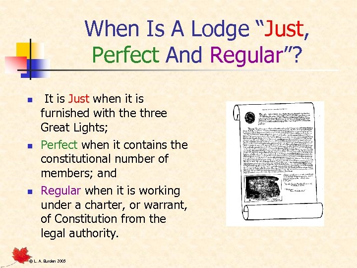 """When Is A Lodge """"Just, Perfect And Regular""""? n n n It is Just"""
