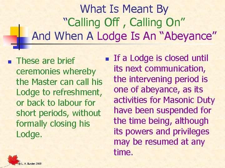 """What Is Meant By """"Calling Off , Calling On"""" And When A Lodge Is"""