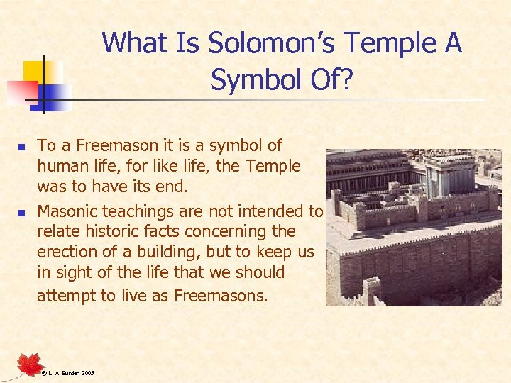 What Is Solomon's Temple A Symbol Of? n n To a Freemason it is