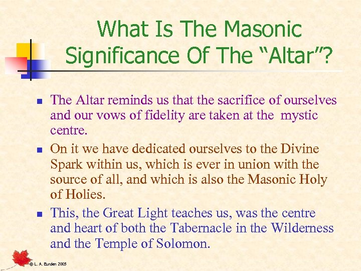 "What Is The Masonic Significance Of The ""Altar""? n n n The Altar reminds"