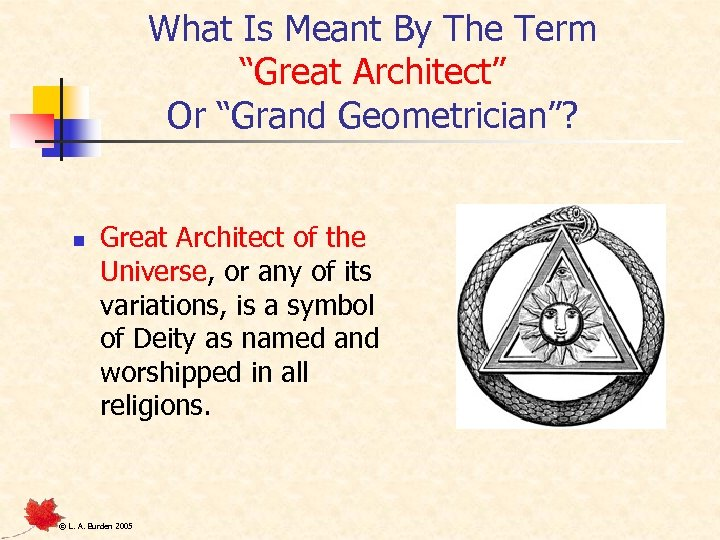 """What Is Meant By The Term """"Great Architect"""" Or """"Grand Geometrician""""? n Great Architect"""