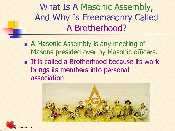 What Is A Masonic Assembly, And Why Is Freemasonry Called A Brotherhood? n n