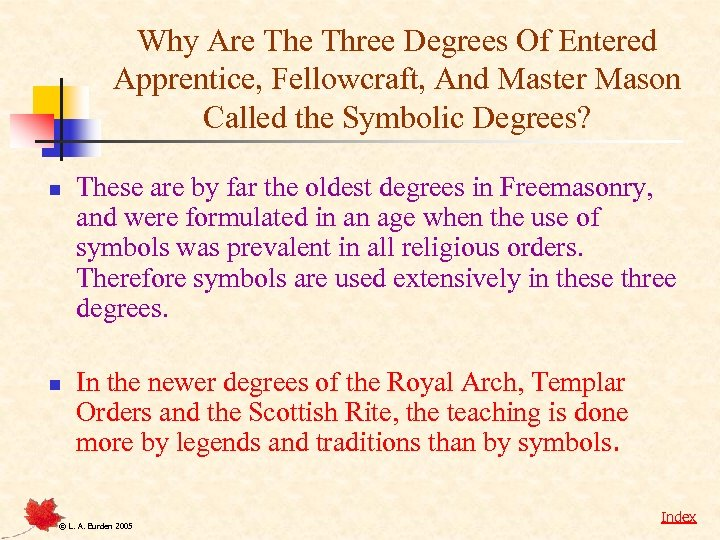 Why Are Three Degrees Of Entered Apprentice, Fellowcraft, And Master Mason Called the Symbolic