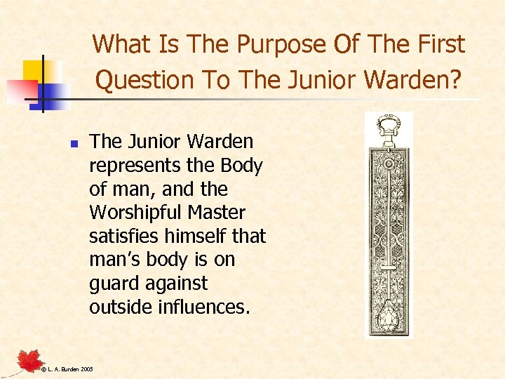 What Is The Purpose Of The First Question To The Junior Warden? n The