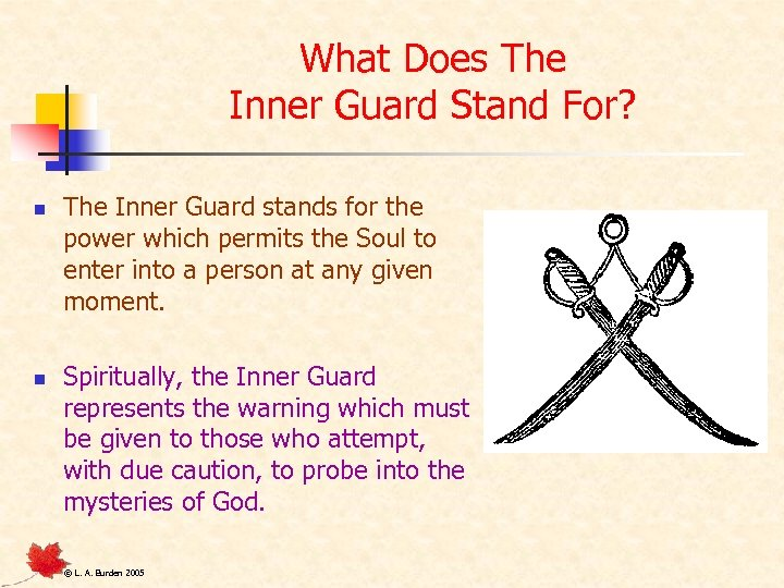 What Does The Inner Guard Stand For? n n The Inner Guard stands for