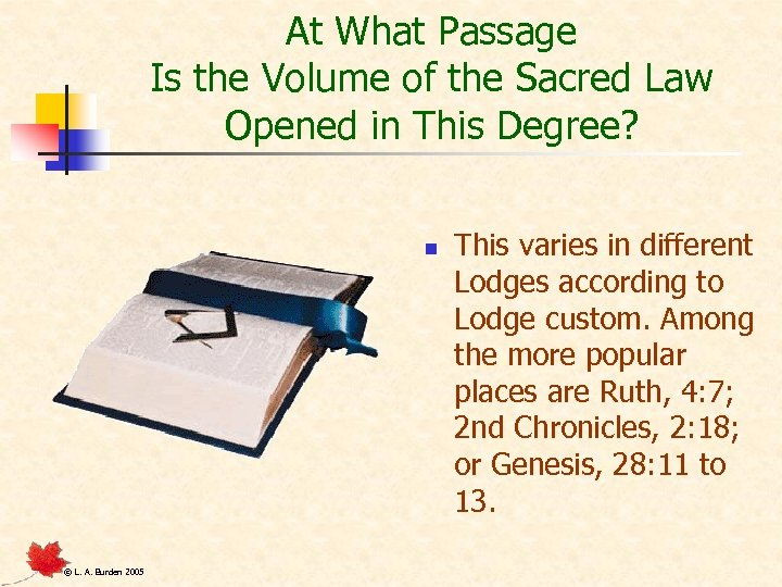 At What Passage Is the Volume of the Sacred Law Opened in This Degree?