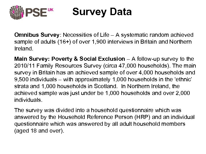 Survey Data Omnibus Survey: Necessities of Life – A systematic random achieved sample of