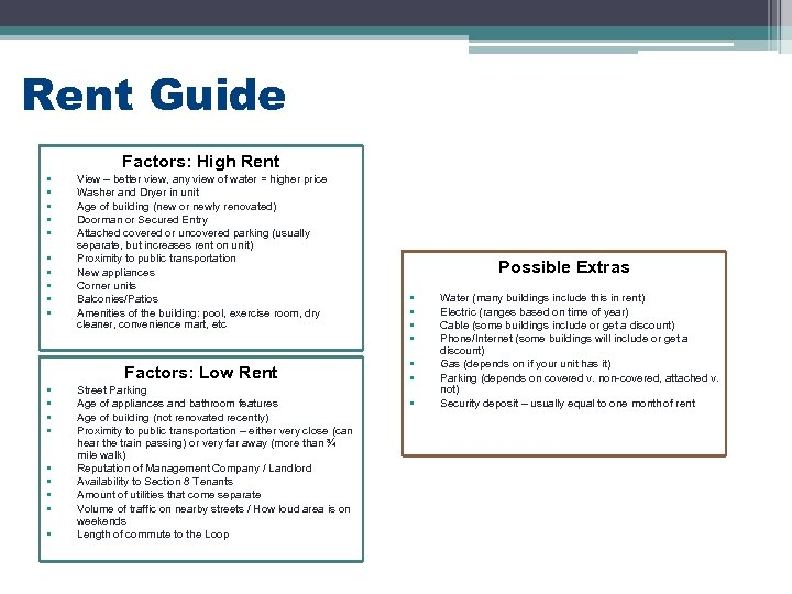 Rent Guide Factors: High Rent • • • View – better view, any view