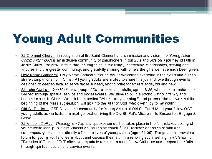 Young Adult Communities • • • St. Clement Church: In recognition of the Saint
