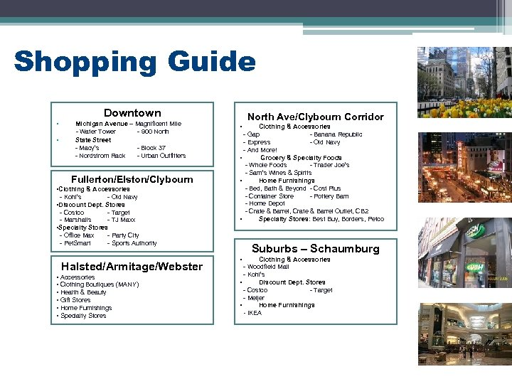 Shopping Guide Downtown • • Michigan Avenue – Magnificent Mile - Water Tower -