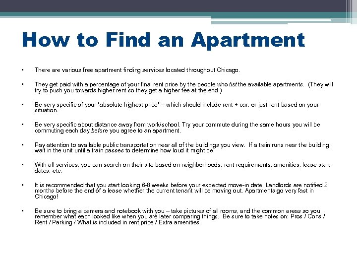 How to Find an Apartment • There are various free apartment finding services located