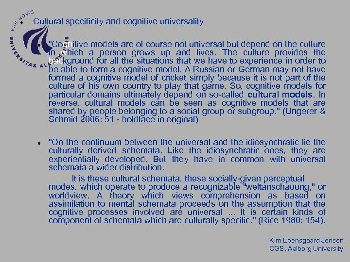 Cultural specificity and cognitive universality