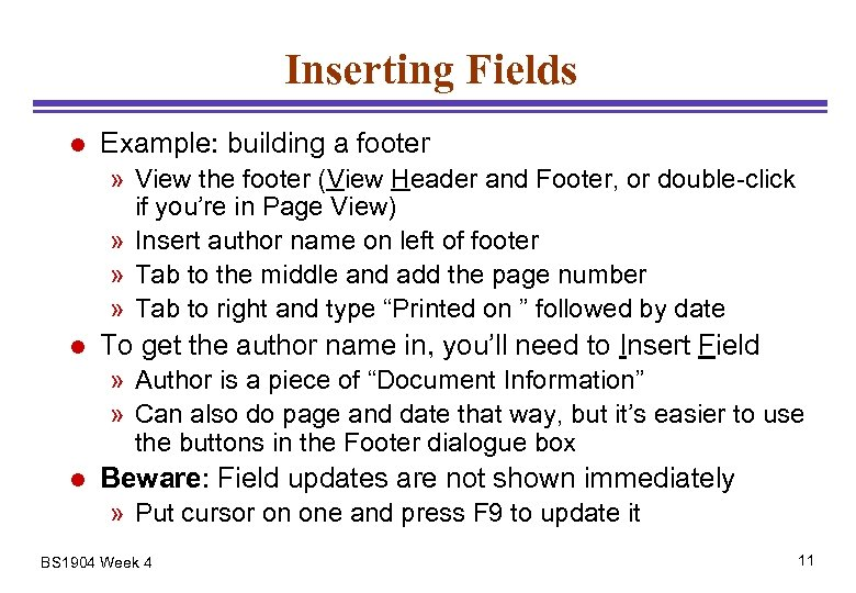 Inserting Fields l Example: building a footer » View the footer (View Header and
