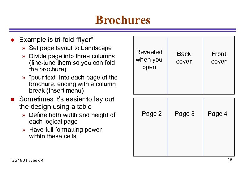 "Brochures l Example is tri-fold ""flyer"" » Set page layout to Landscape » Divide"