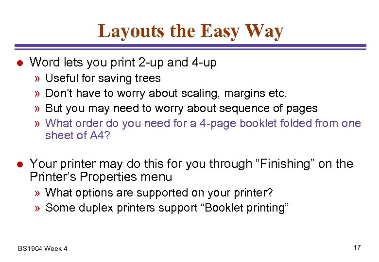 Layouts the Easy Way l Word lets you print 2 -up and 4 -up