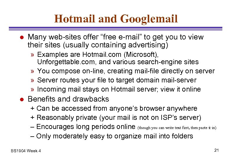 """Hotmail and Googlemail l Many web-sites offer """"free e-mail"""" to get you to view"""
