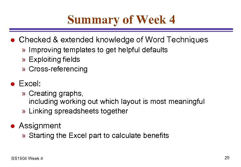 Summary of Week 4 l Checked & extended knowledge of Word Techniques » Improving