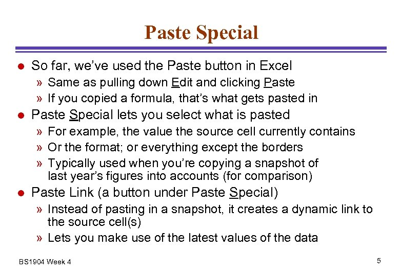 Paste Special l So far, we've used the Paste button in Excel » Same
