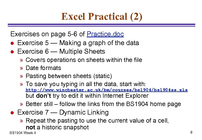 Excel Practical (2) Exercises on page 5 -6 of Practice. doc l Exercise 5