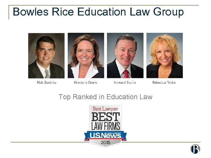 Bowles Rice Education Law Group Top Ranked in Education Law