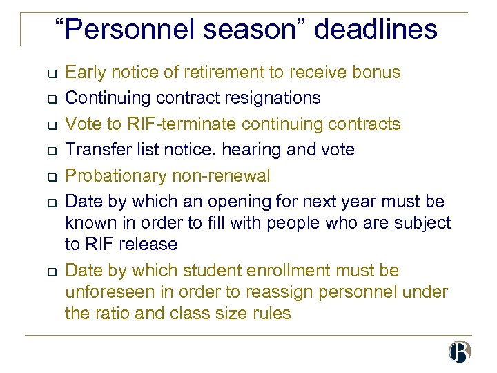 """Personnel season"" deadlines q q q q Early notice of retirement to receive bonus"