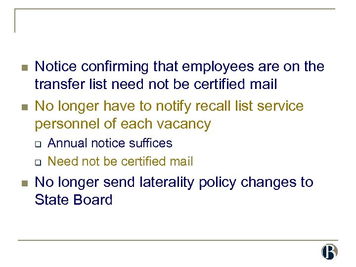 n n Notice confirming that employees are on the transfer list need not be