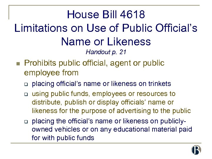 House Bill 4618 Limitations on Use of Public Official's Name or Likeness Handout p.