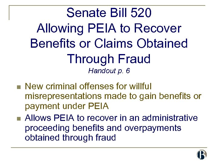 Senate Bill 520 Allowing PEIA to Recover Benefits or Claims Obtained Through Fraud Handout