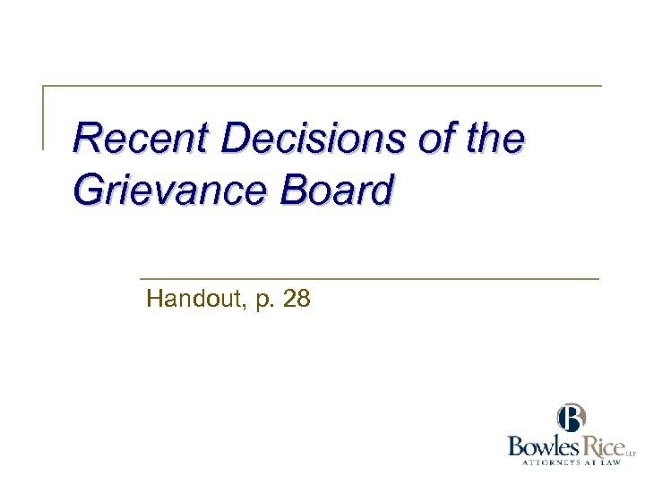 Recent Decisions of the Grievance Board Handout, p. 28