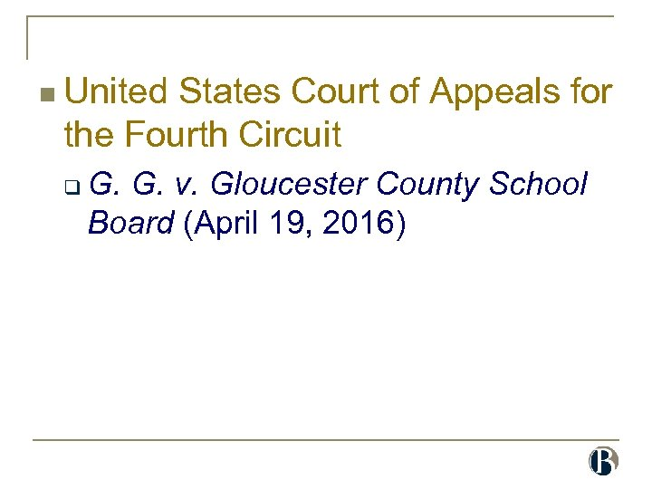 n United States Court of Appeals for the Fourth Circuit q G. G. v.